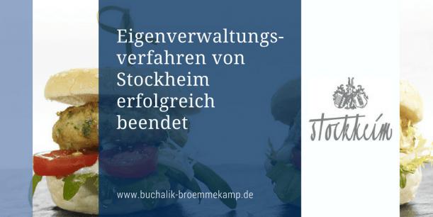 Stockheim Eigenverwaltung erfolgreich beendet