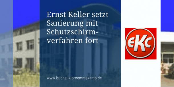 Ernst Keller setzt Schutzschirmverfahren fort