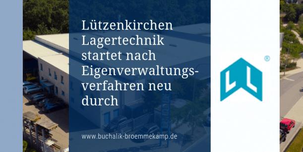 Lützenkirchen Lagertechnik startet nach Eigenverwaltung neu durch