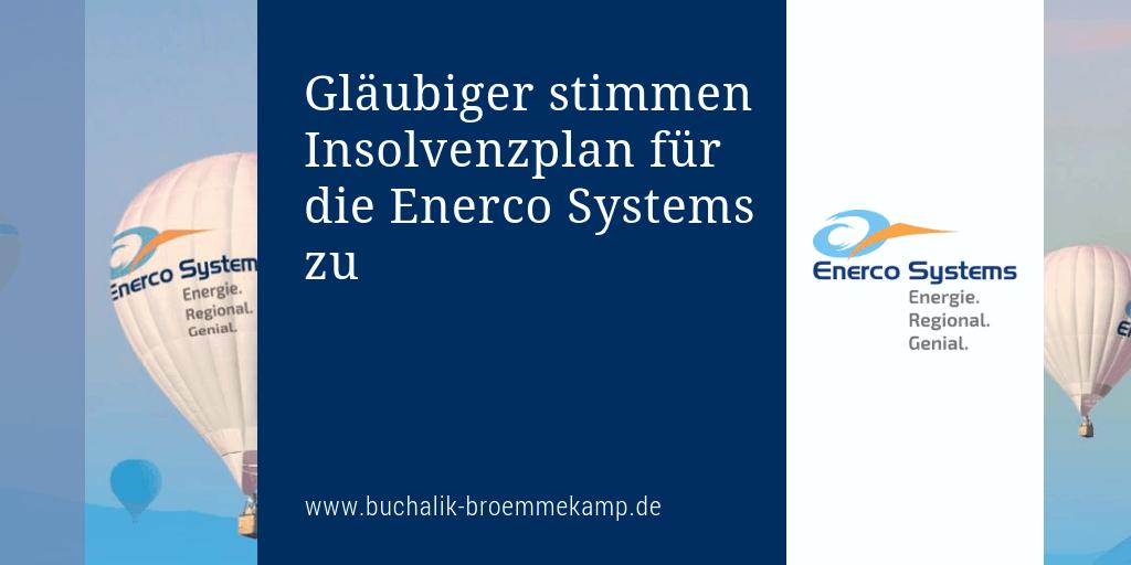 Gläubiger stimmen Insolvenzplan für Enerco Systems zu