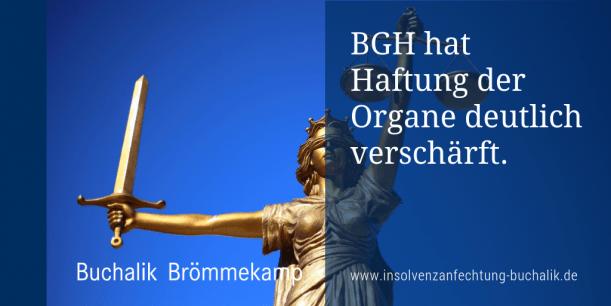 BGH hat Haftung der Organe verschärft