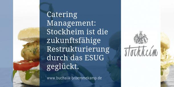 Catering Management: Sanierung unter Insolvenz
