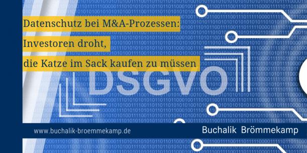 Datenschutz bei M&A-Prozessen