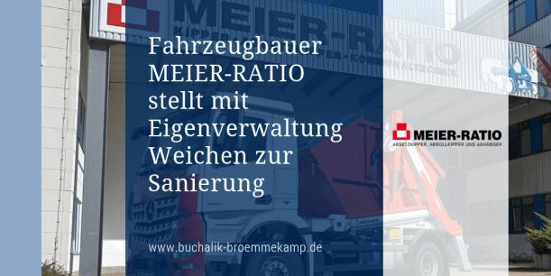 Meier Ratio: Sanierung in Eigenverwaltung
