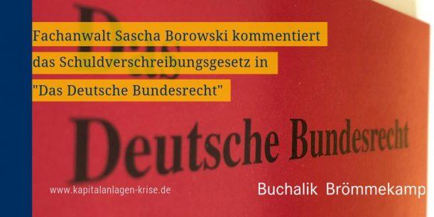 """Kommentierung des Schuldverschreibungsgesetztes in """"Das Deutsche Bundesrecht"""""""