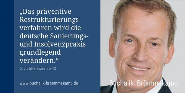 Präventive Restrukturierung wird deutsche Sanierungs- und Insolvenzpraxis verändern