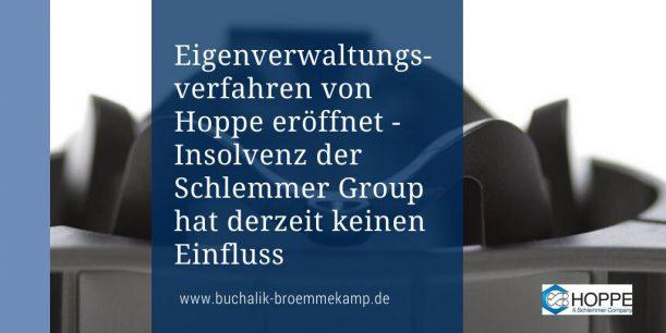Eigenverwaltung von Hoppe eröffnet