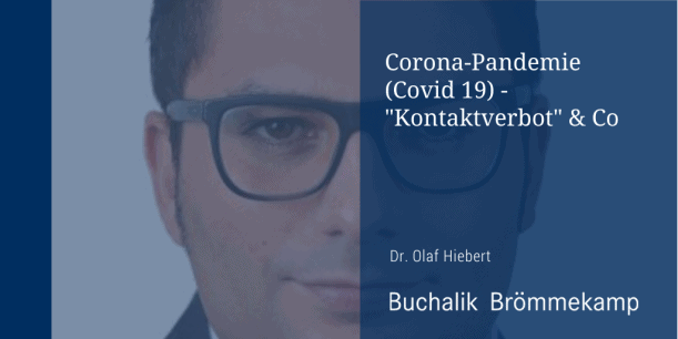 "Corona-Pandemie: ""Kontaktverbot"" & Co."