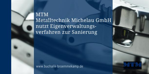 MTM Sanierung in Eigenverwaltung