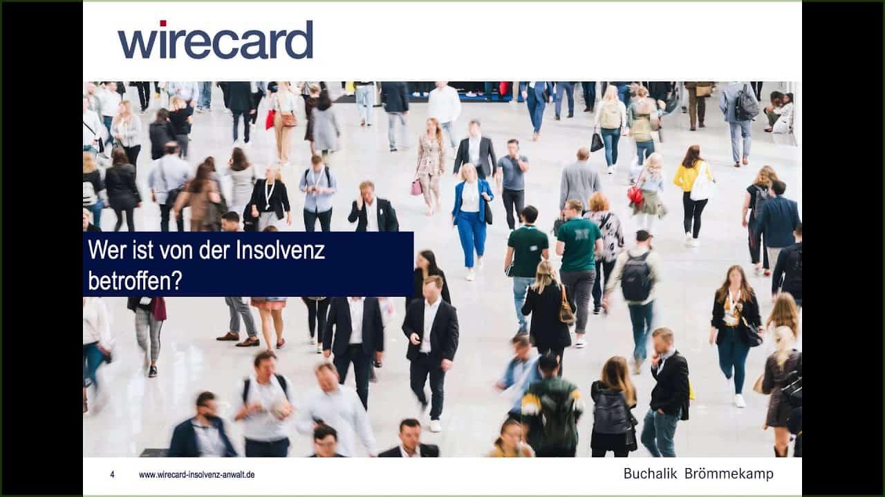 Wirecard - wer ist von der Insolvenz betroffen?