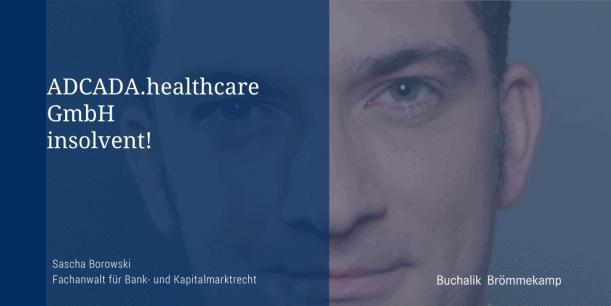ADCADA.healthcare GmbH insolvent!