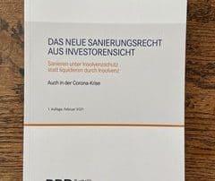 Das neue Sanierungsrecht aus Investorensicht