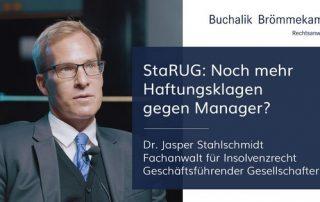 StaRUG: noch mehr Haftungsrisiken gegen Manager?