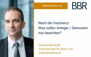 Nach der Insolvenz: was sollen Anleger / Genossen nun beachten?